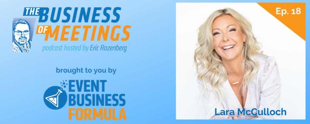 Lara McCulloch | The Business of Meetings Podcast