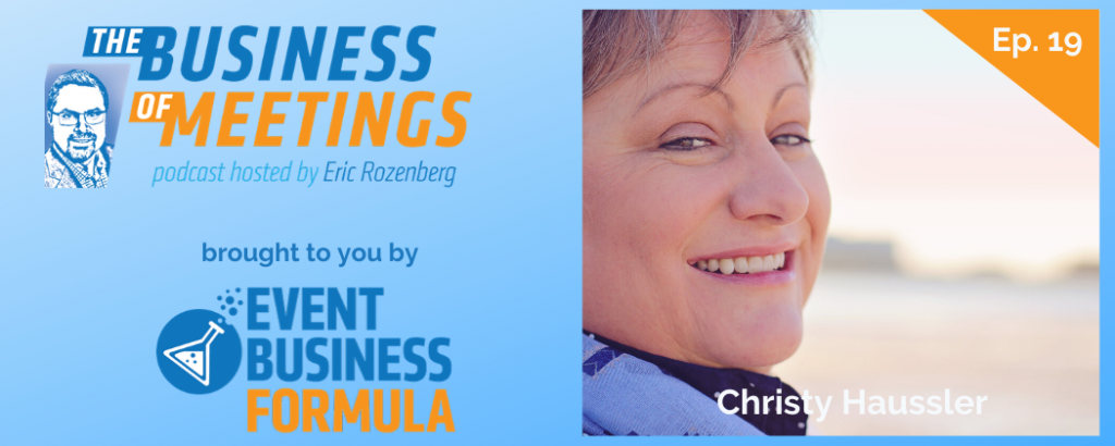 Christy Haussler | The Business of Meetings Podcast