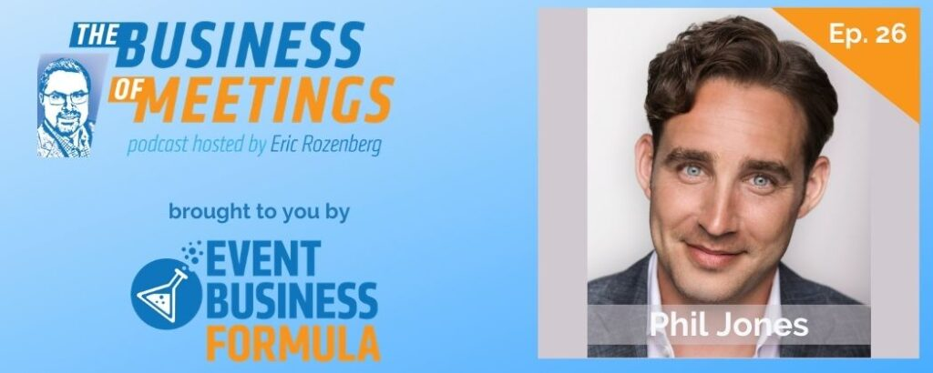 Phil Jones | Business Of Meetings Podcast