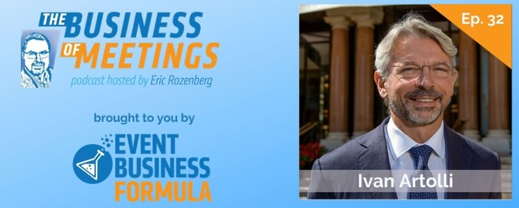 Ivan Artolli | Business Of Meetings Podcast