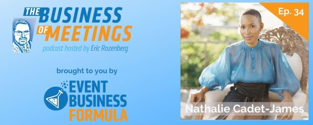 Nathalie Cadet-James | Business Of Meetings Podcast
