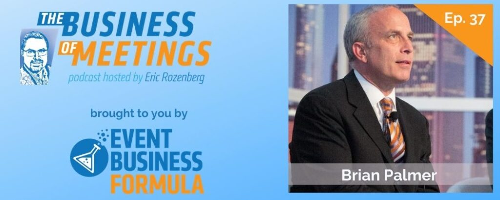 Brian Palmer | Business of Meetings Podcast