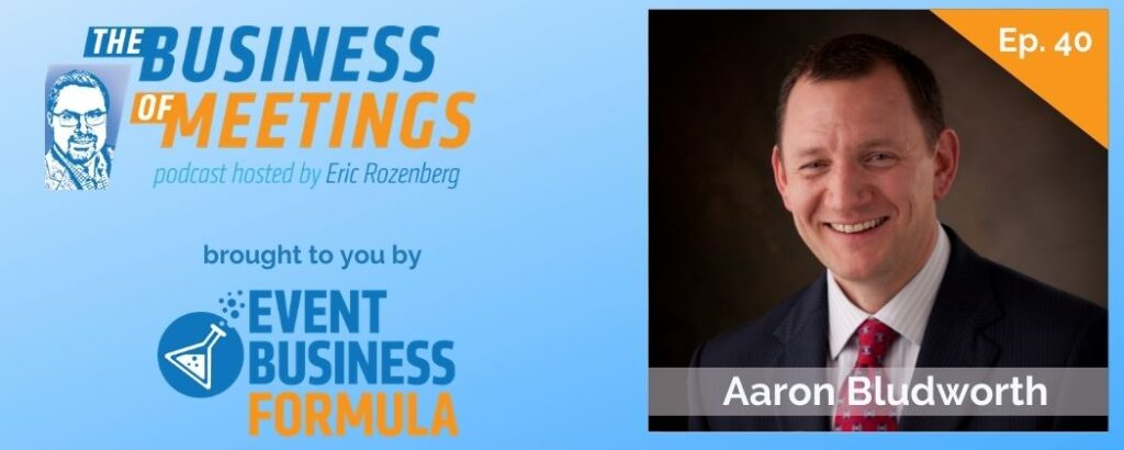 Aaron Bludworth | Business of Meetings Podcast