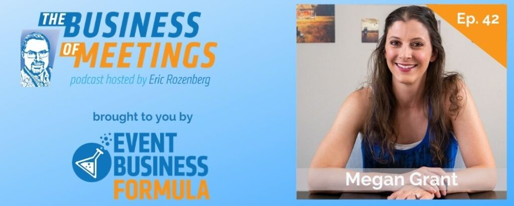 Megan Grant | Business of Meetings Podcast