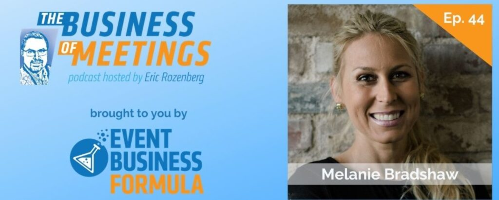 Melanie Bradshaw | Business of Meetings Podcast