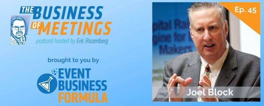 Joel Block | Business of Meetings Podcast