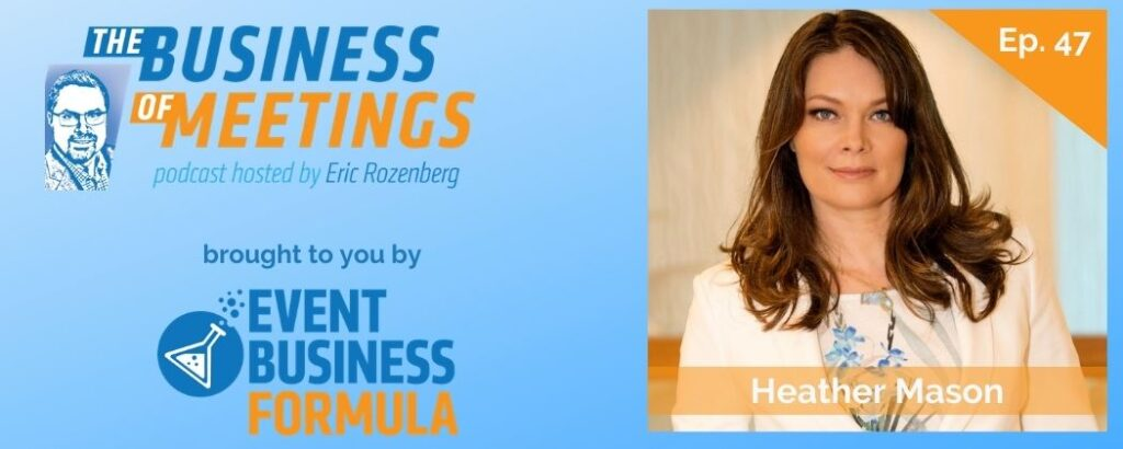 Heather Mason | Business of Meetings Podcast