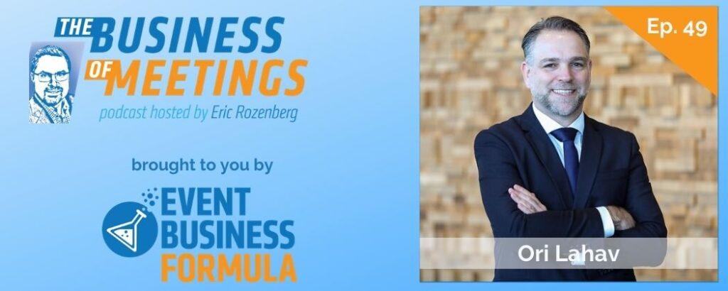 Ori Lahav | Business of Meetings Podcast