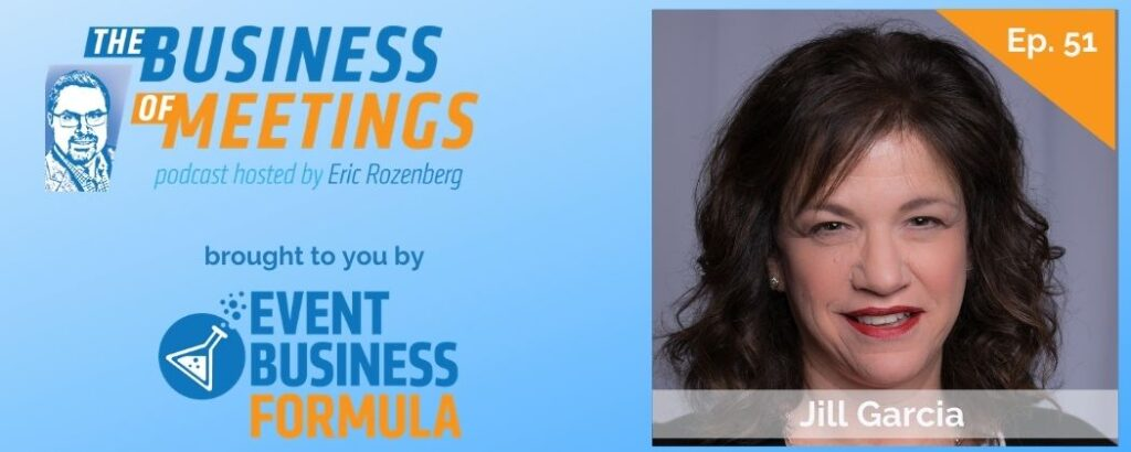 Jill Garcia | The Business of Meetings Podcast