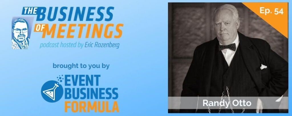 Randy Otto | The Business of Meetings Podcast