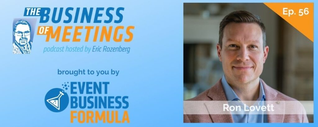 Ron Lovett | The Business of Meetings Podcast