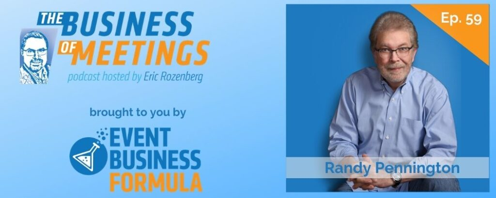 Randy Pennington | The Business of Meetings Podcast