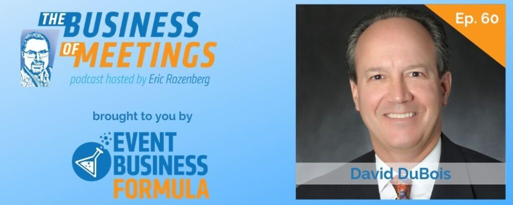 David DuBois | The Business of Meetings Podcast