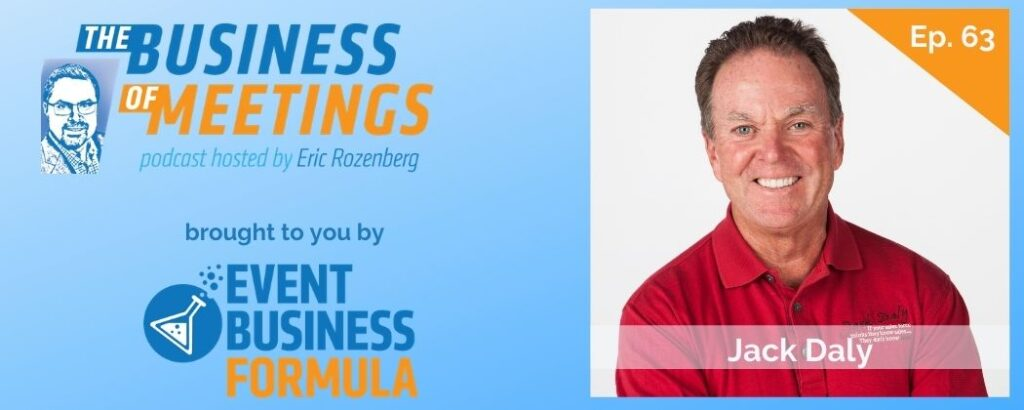 Jack Daly | The Business of Meetings Podcast