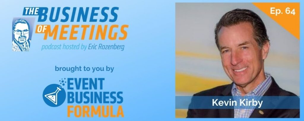 Kevin Kirby | The Business of Meetings Podcast