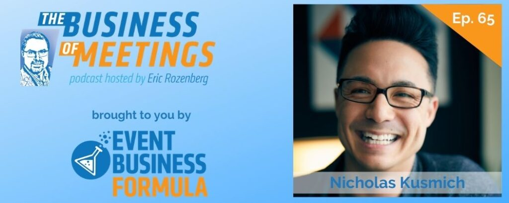 Nicholas Kusmich | The Business of Meetings Podcast