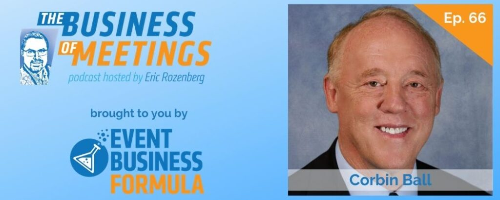 COrbin Ball | Business of Meetings Podcast