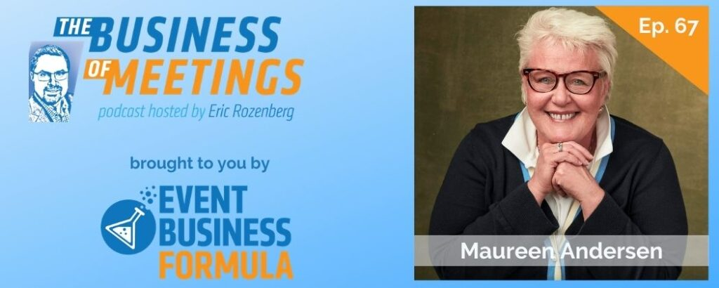 Maureen Andersen   The Business of Meetings Podcast