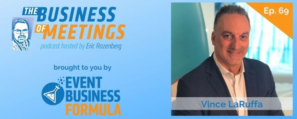 Vince LaRuffa | The Business of Meetings