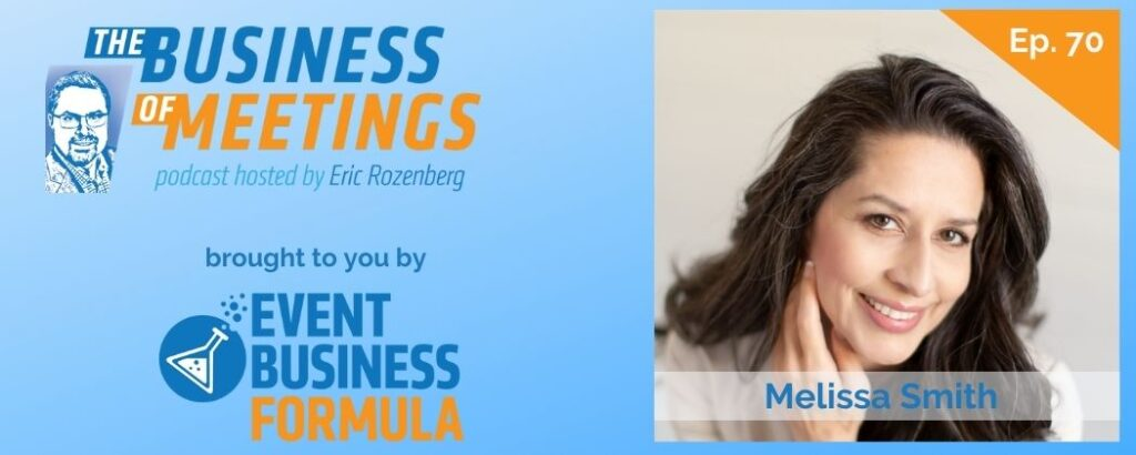 Melissa Smith | The Business of Meetings Podcast