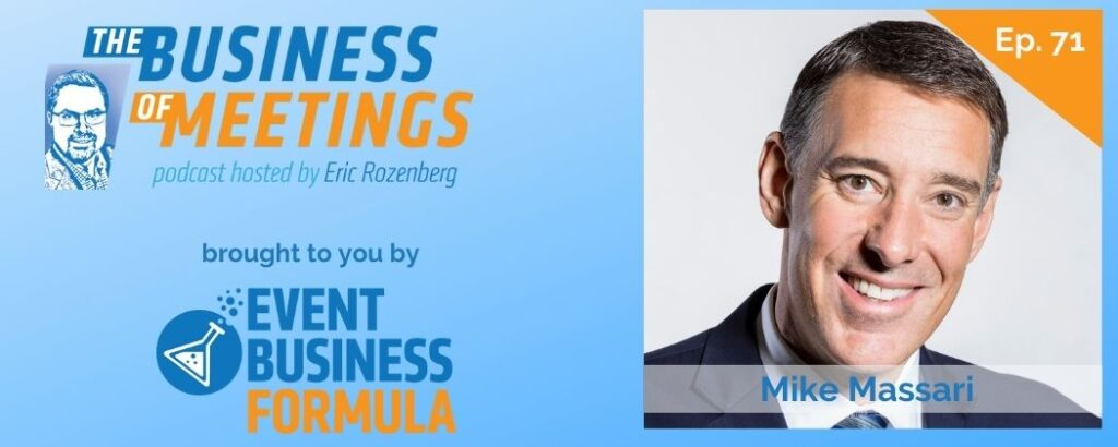 Mike Massari | The Business of Meetings Podcast