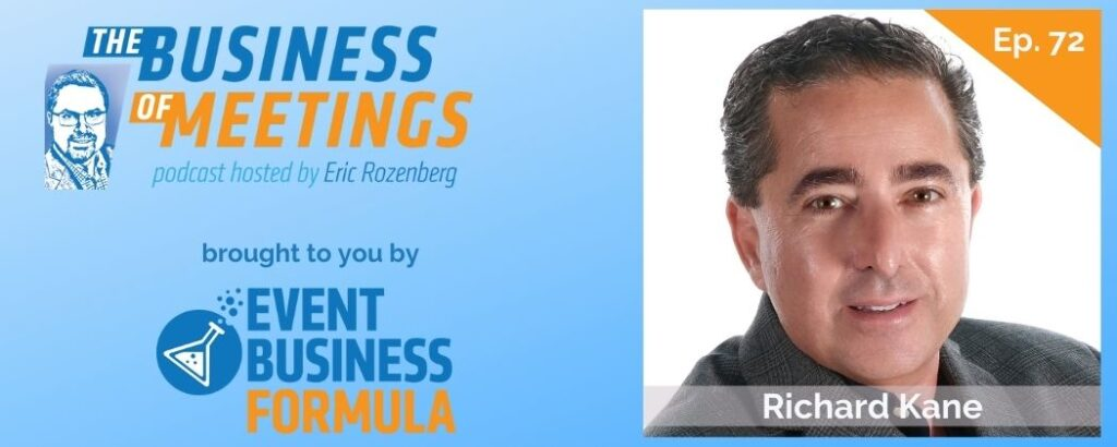 Richard Kane | The Business of Meetings Podcast