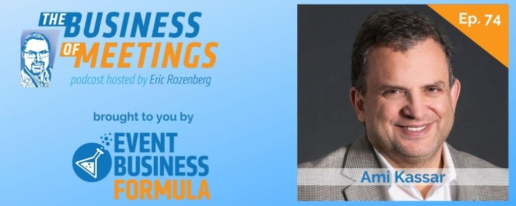 Ami Kassar   The Business of Meetings Podcast