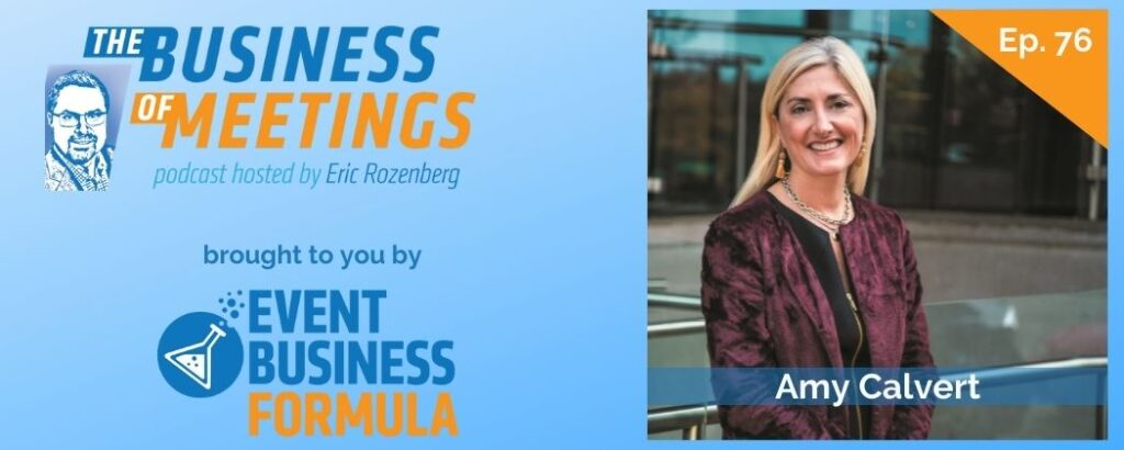 Amy Calvert   The Business of Meetings Podcast
