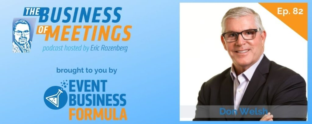 Don Welsh | The Business of Meetings Podcast