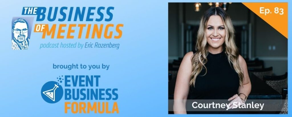 Courtney Stanley   The Business of Meetings Podcast